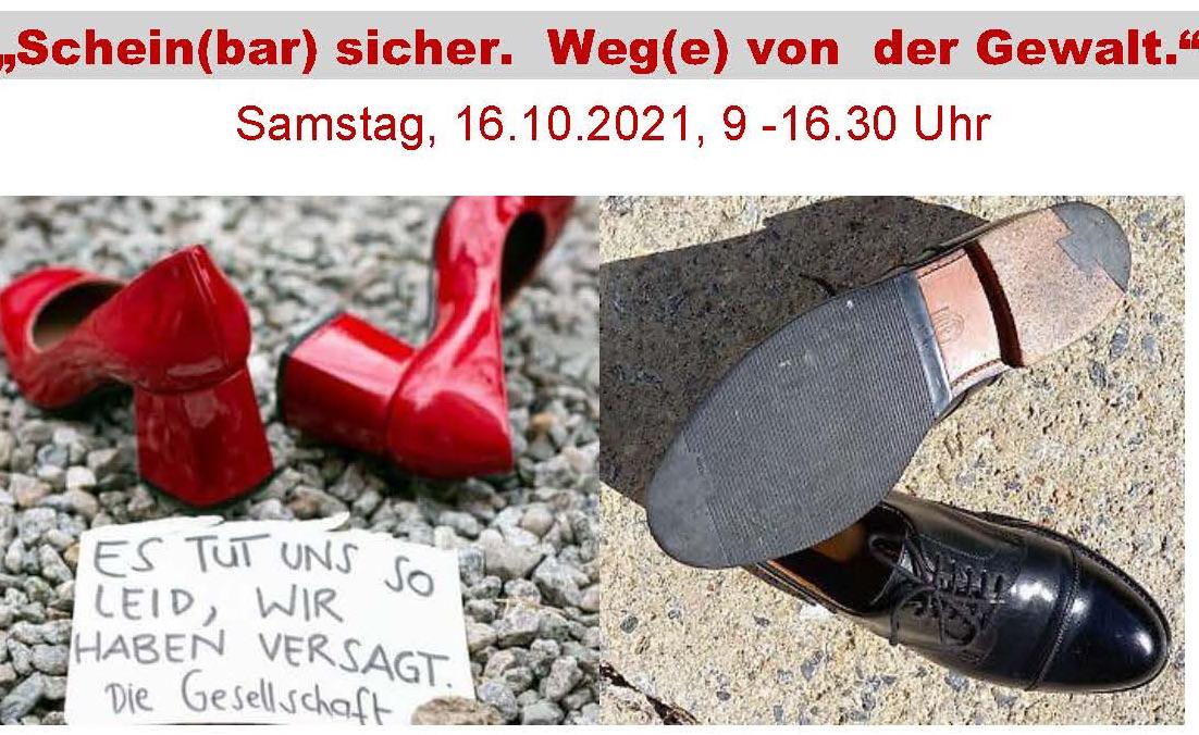 """Tagung """"Schein(bar) sicher"""" – Weg(e) von der Gewalt""""am 16.10.2021, 9.00 - 16.30 Uhr"""